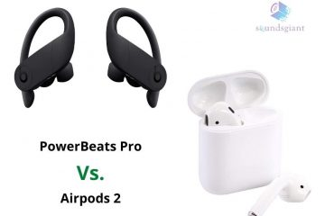 PowerBeats Pro vs Airpods 2 – Check Why PowerBeats Pro is Best!